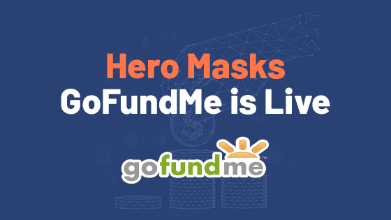 Hero Masks Project GoFundMe is Live