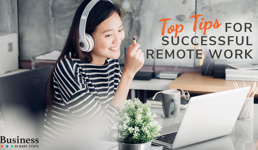 Top Tips for Successful Remote Work